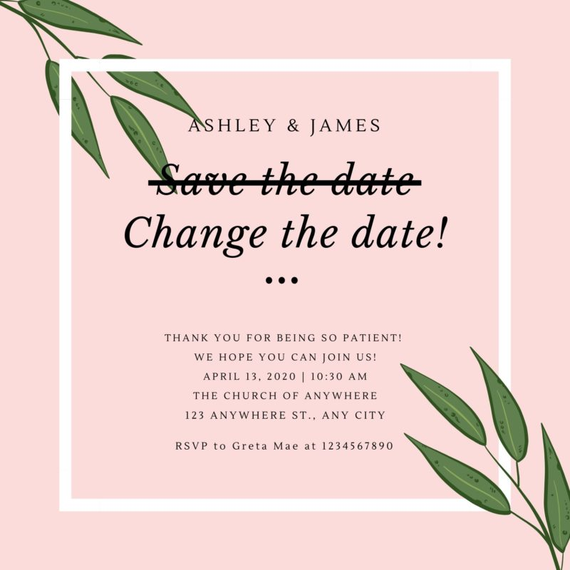 How to tell your guests about your postponed wedding date!