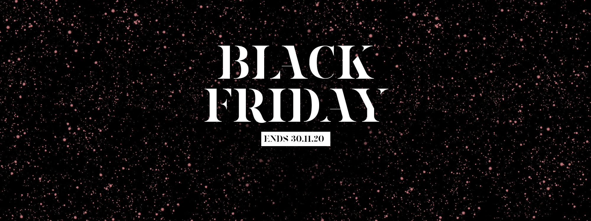Exclusive Black Friday 10% off with code BFTREAT10